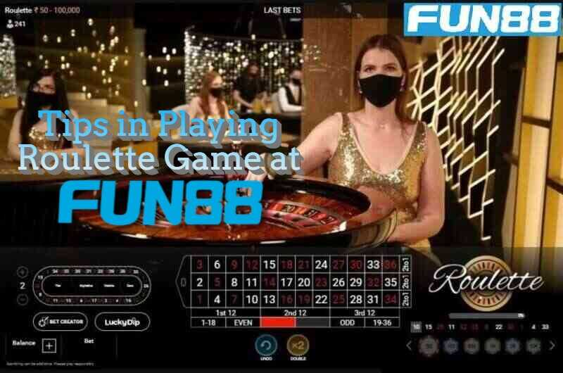 Tips on How To Win Roulette in Fun88 India